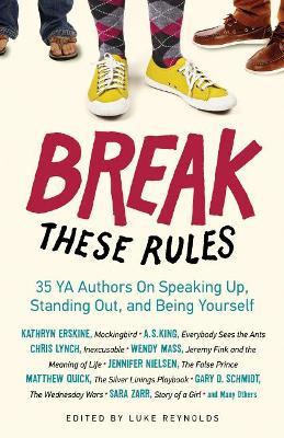 Break These Rules by Reynolds Luke