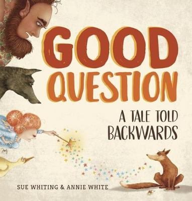 Good Question by Sue Whiting