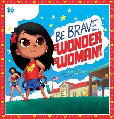 BE BRAVE, WONDER WOMAN! book