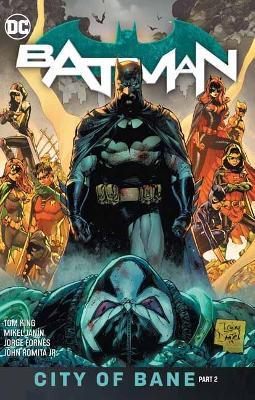 Batman Volume 13: The City of Bane Part 2 book