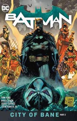 Batman Volume 13: The City of Bane Part 2 by Tom King
