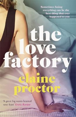 The Love Factory by Elaine Proctor