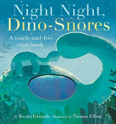 Night Night Dino-Snores by Nicola Edwards
