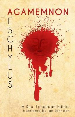 Aeschylus' Agamemnon by Aeschylus