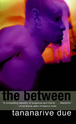 Between by Tananarive Due
