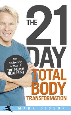 21-Day Total Body Transformation by Mark Sisson
