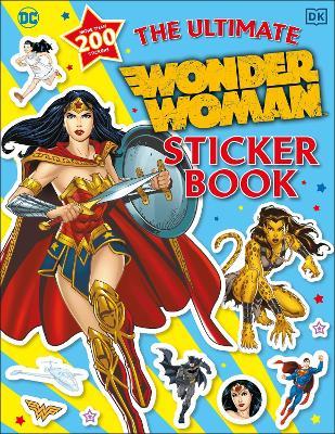 The Ultimate Wonder Woman Sticker Book book