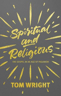Spiritual and Religious by Tom Wright