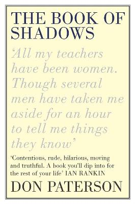 The Book of Shadows by Don Paterson