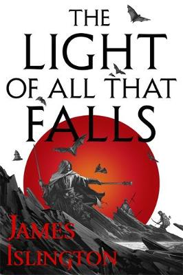 Light of All That Falls by James Islington