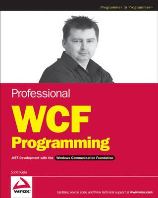 Professional WCF Programming: NET Development with the Windows Communication Foundation book