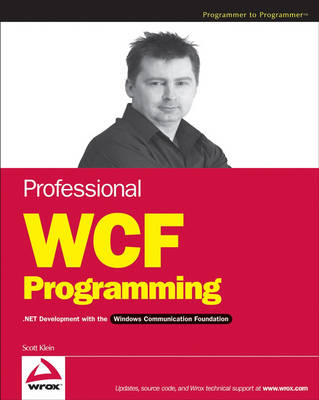 Professional WCF Programming: NET Development with the Windows Communication Foundation book
