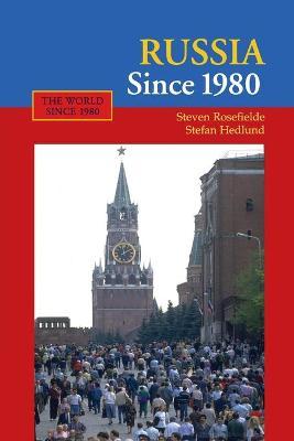 Russia Since 1980 book