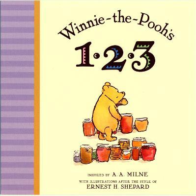 Winnie the Pooh's 1,2,3 by A. A. Milne