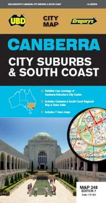 Canberra City Suburbs & South Coast Map 248 7th ed by UBD Gregory's