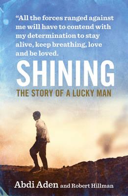Shining by Abdi Aden