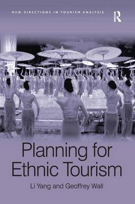 Planning for Ethnic Tourism by Li Yang
