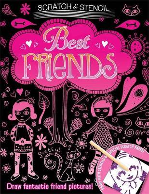 Scratch & Stencil: Best Friends by Running Press