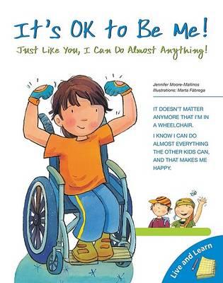 It's Ok to Be Me! by Jennifer Moore-Mallinos