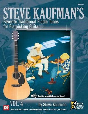 Steve Kaufman's Fav. Trad. Fiddle Tunes by Steve Kaufman
