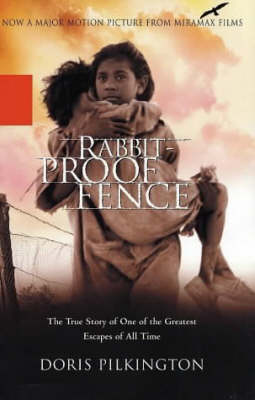 Rabbit-proof Fence by Doris Garimara Pilkington