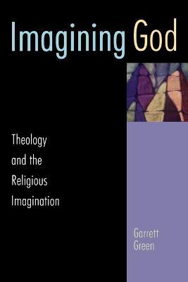 Imagining God by Garrett Green