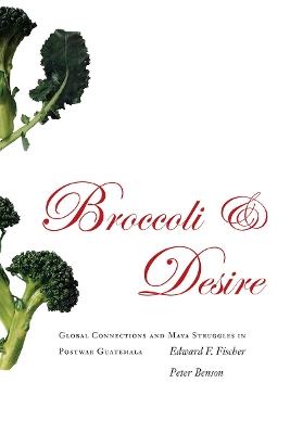 Broccoli and Desire book