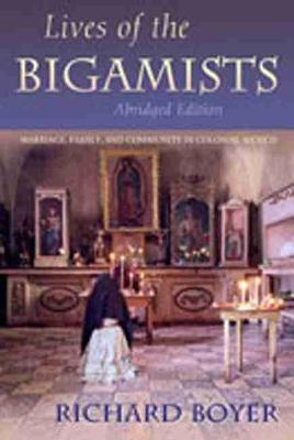 Lives of the Bigamists by Richard Boyer