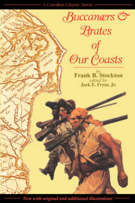 Buccaneers & Pirates of Our Coasts by Frank R Stockton