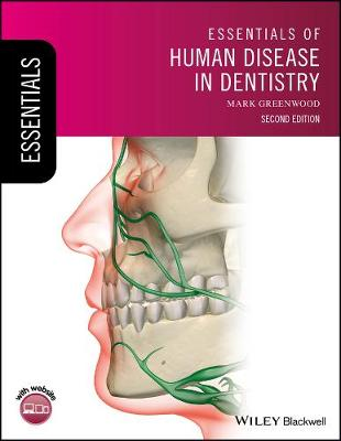 Essentials of Human Disease in Dentistry by Mark Greenwood