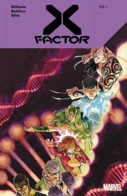 X-factor By Leah Williams Vol. 1 by Leah Williams