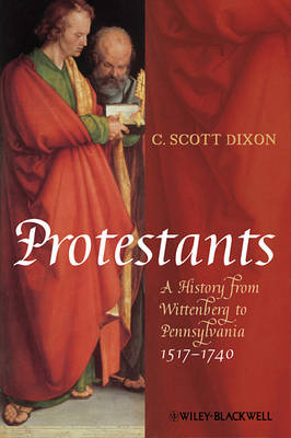 Protestants by C. Scott Dixon