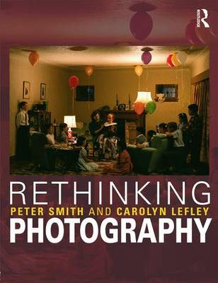 Rethinking Photography by Peter Smith