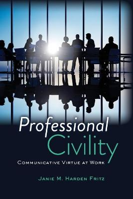 Professional Civility by Janie M. Harden Fritz