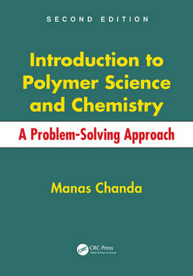 Introduction to Polymer Science and Chemistry by Manas Chanda