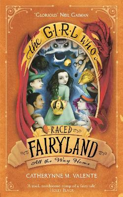 Girl Who Raced Fairyland All the Way Home book