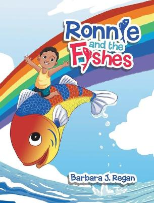 Ronnie and the Fishes by Barbara J Regan