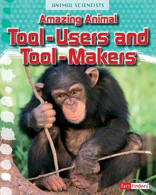 Tool-Users and Too-Makers by Leon Gray