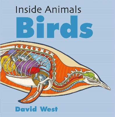 Inside Animals: Birds by David West