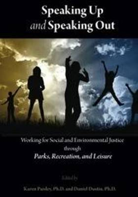 Speaking Up & Speaking Out by Daniel L. Dustin