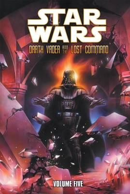 Star Wars: Darth Vader and the Lost Command by Haden Blackman