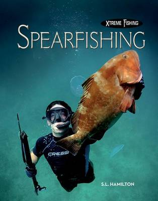 Spearfishing by S L Hamilton
