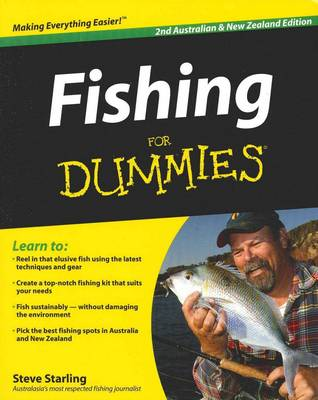 Fishing for Dummies, Australian and New Zealand Edition 2E by Steve Starling