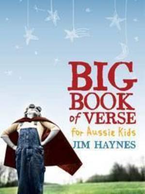Big Book of Verse for Aussie Kids by Jim Haynes