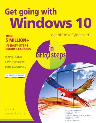 Get Going with Windows 10 in Easy Steps by Nick Vandome