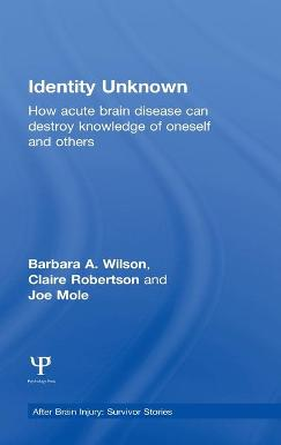 Identity Unknown by Barbara A. Wilson