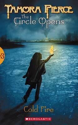 Circle Opens: #3 Cold Fire by Tamora Pierce