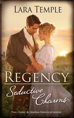 Regency Seductive Charms/Lord Hunter's Cinderella Heiress/Lord Ravenscar's Inconvenient Betrothal book
