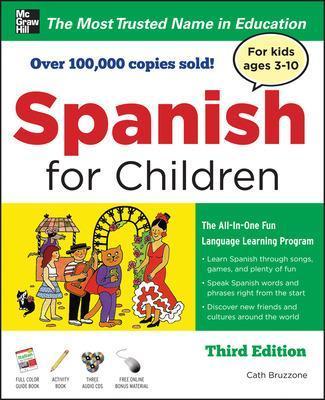 Spanish for Children with Three Audio CDs, Third Edition by Catherine Bruzzone