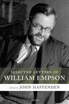 Selected Letters of William Empson by John Haffenden